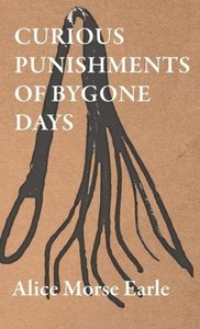 Curious Punishments of Bygone Days