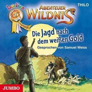 Abenteuer Wildnis - Die Jagd nach dem weißen Gold