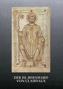Der Hl. (Heilige) Bernhard von Clairvaux