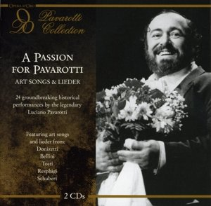 A Passion For Pavarotti: Art Songs & Lieder