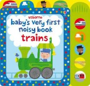 Baby's Very First Noisy Book: Train