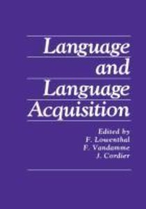 Language and Language Acquisition