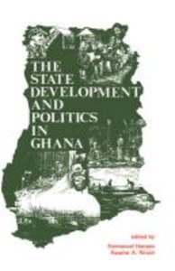 The State, Development and Politics in Ghana
