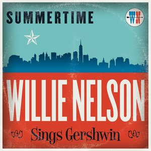 Summertime: Willie Nelson Sings Ger