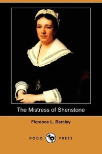 The Mistress of Shenstone (Dodo Press)