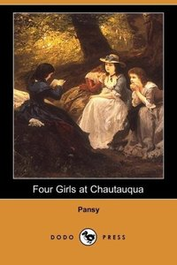 Four Girls at Chautauqua (Dodo Press)