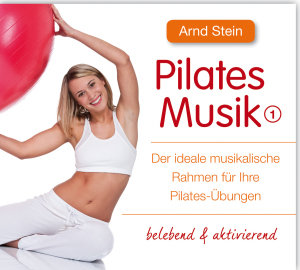 Pilates Musik 1-belebend & aktivierend