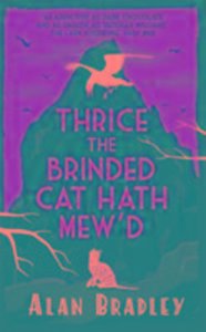 Thrice the Brinded Cat Hath Mew\'d