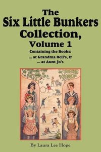 The Six Little Bunkers Collection, Volume 1