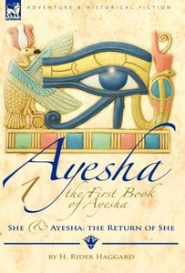 The First Book of Ayesha-She & Ayesha