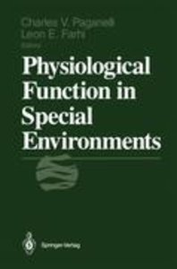 Physiological Function in Special Environments