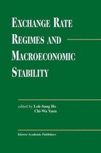 Exchange Rate Regimes and Macroeconomic Stability