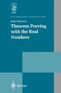 Theorem Proving with the Real Numbers