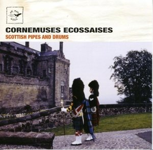 Cornemuses Ecossaises (Scottish Pipes and Drums)