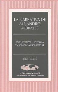La Narrativa de Alejandro Morales