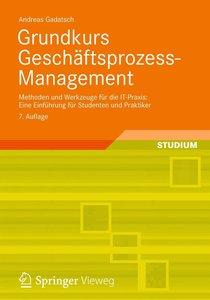 Grundkurs Geschäftsprozess-Management