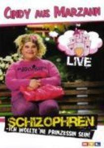 Schizophren-Ich Wollte Ne Prinzessin Sein-Live