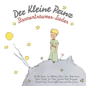 Der Kleine Prinz-Sternenträumer-Lieder
