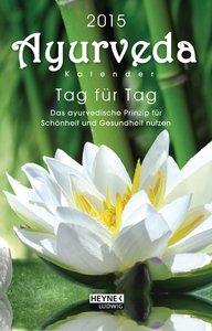 Ayurveda-Kalender 2015. Taschenkalender