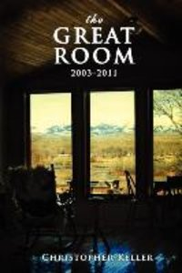The Great Room: 2003-2011