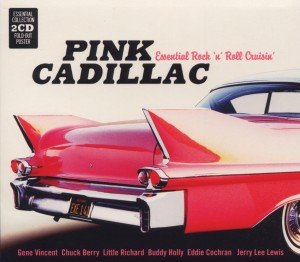 Pink Cadillac-Essential Rock'n Roll