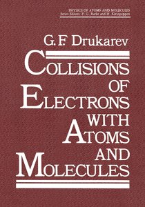 Collisions of Electrons with Atoms and Molecules