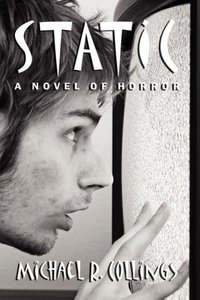 Static! a Novel of Horror