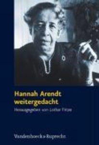 Hannah Arendt weitergedacht