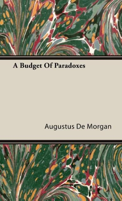 A Budget Of Paradoxes - zum Schließen ins Bild klicken