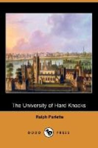 The University of Hard Knocks (Dodo Press)