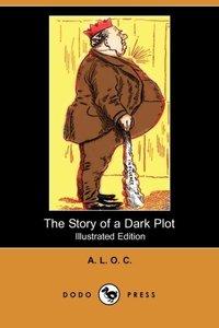 STORY OF A DARK PLOT OR TYRANN