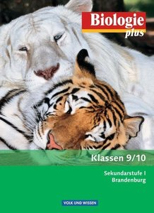 Biologie plus 9./10. Schuljahr. Schülerbuch. Sekundarstufe I Br