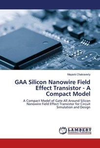 GAA Silicon Nanowire Field Effect Transistor - A Compact Model