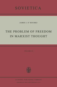 The Problem of Freedom in Marxist Thought