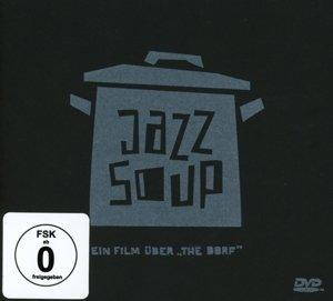 Jazz Soup-Ein Film Über The Dorf
