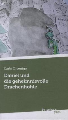 Daniel und die geheimnisvolle Drachenhöhle - zum Schließen ins Bild klicken