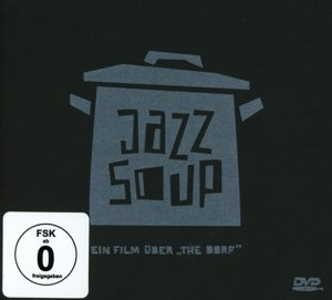 Jazz Soup-Ein Film Über The Dorf