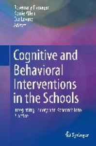 Cognitive and Behavioral Interventions in the Schools