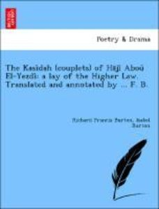 The Kasi^dah (couplets) of Ha¯ji^ Abou^ El-Yezdi^: a lay of the