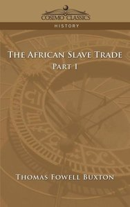 The African Slave Trade - Part I