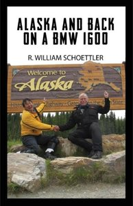 Alaska and Back on a BMW 1600