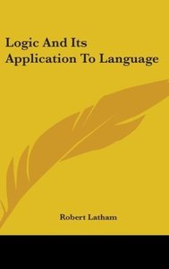 Logic And Its Application To Language