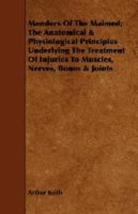 Menders Of The Maimed; The Anatomical & Physiological Principle
