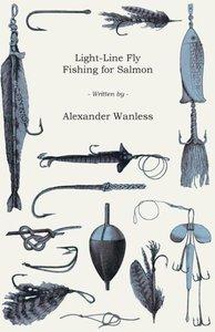 Light-Line Fly Fishing for Salmon