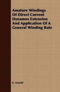 Amature Windings Of Direct Current Dynamos Extension And Applica