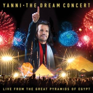 The Dream Concert:Live f.t.Great Pyramids of Egypt