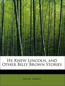 He Knew Lincoln, and Other Billy Brown Stories