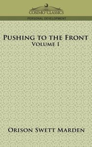 Pushing to the Front, Volume I
