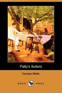 Patty's Suitors (Dodo Press)