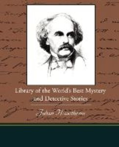 Library of the World S Best Mystery and Detective Stories